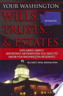 Your Washington Wills  Trusts    Estates Explained Simply