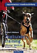 Zughundetraining. Expertenwissen Hundeausbildung