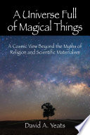 A Universe Full Of Magical Things
