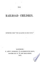 The Railroad Children By The Author Of The Heir Of Redclyffe