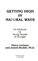 Getting High in Natural Ways : an Infobook for Youny People of All Ages