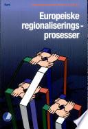 Europeiske regionaliseringsprosesser