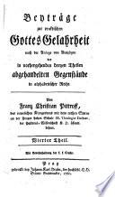 Beyträge zur praktischen Gottes Gelahrheit nach der Anlage von Auszügen der in vorhergehenden dreyen Theilen abgehandelten Gegenstände in alphabetischer Reihe