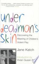 Under Deadman s Skin