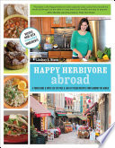 Happy Herbivore Abroad : vietnam, lebanon, and more without leaving...