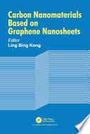 Carbon Nanomaterials Based On Graphene Nanosheets book