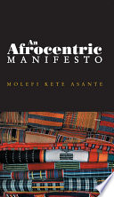 An Afrocentric Manifesto