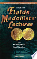 Fields Medallists  Lectures