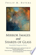 Mirror Images and Shards of Glass