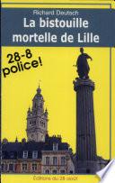 La bistouille mortelle de Lille