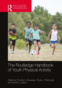 The Routledge Handbook of Youth Physical Activity