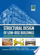 Structural Design Of Low Rise Buildings In Cold Formed Steel Reinforced Masonry And Structural Timber