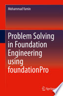 Problem Solving In Foundation Engineering Using Foundationpro book