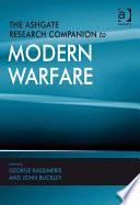 The Ashgate Research Companion to Modern Warfare