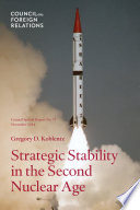 Strategic Stability In The Second Nuclear Age