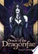 Oracle Of The Dragonfae : of love, healing and protection to a...