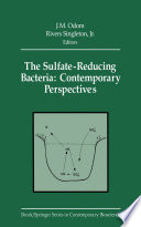 The Sulfate Reducing Bacteria  Contemporary Perspectives