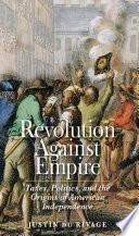 Revolution Against Empire