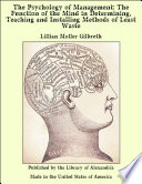 The Psychology Of Management The Function Of The Mind In Determining Teaching And Installing Methods Of Least Waste