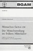 Monachus Factus Est
