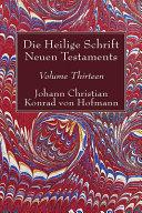 Die Heilige Schrift Neuen Testaments, Volume Thirteen
