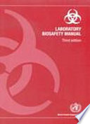 Laboratory Biosafety Manual