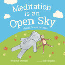 Meditation Is an Open Sky