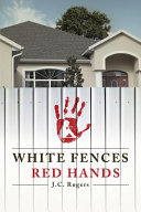 White Fences  Red Hands Book PDF