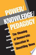 Power knowledge pedagogy
