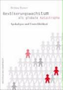 Bevölkerungswachstum als globale Katastrophe