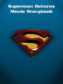 Superman Returns The Movie Storybook