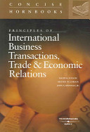 Principles of International Business Transactions  Trade and Economic Relations