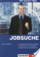 100 clevere Tipps: Jobsuche
