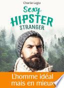 Sexy Hipster Stranger