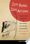 Zen Bow  Zen Arrow