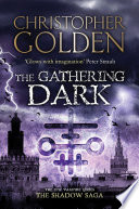 The Gathering Dark : all manner of supernatural beings...