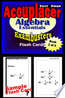 Accuplacer Test Prep Algebra Review  Exambusters Flash Cards  Workbook 2 of 3