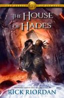 HEROES OF OLYMPUS, V.4 - HOUSE OF HADES by RICK RIORDAN