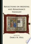 Reflections on Medieval and Renaissance Thought