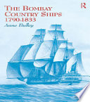 The Bombay Country Ships 1790 1833