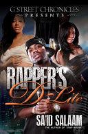 Rapper's D-Lite