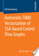 Automatic SIMD Vectorization of SSA based Control Flow Graphs