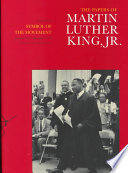 The Papers of Martin Luther King  Jr  Symbol of the movement  January 1957 December 1958