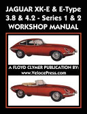 Jaguar Xk E E Type 3 8 4 2 Series 1 2 Workshop Manual