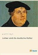 Luther und die deutsche Kultur