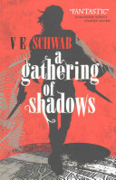 A Gathering Of Shadows : up smuggling, he is visited by dreams of...