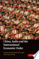 China  India and the International Economic Order