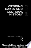 Wedding Cakes and Cultural History