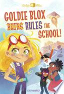 Goldie Blox Rules the School