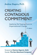 Creating Contagious Commitment  2nd Edition